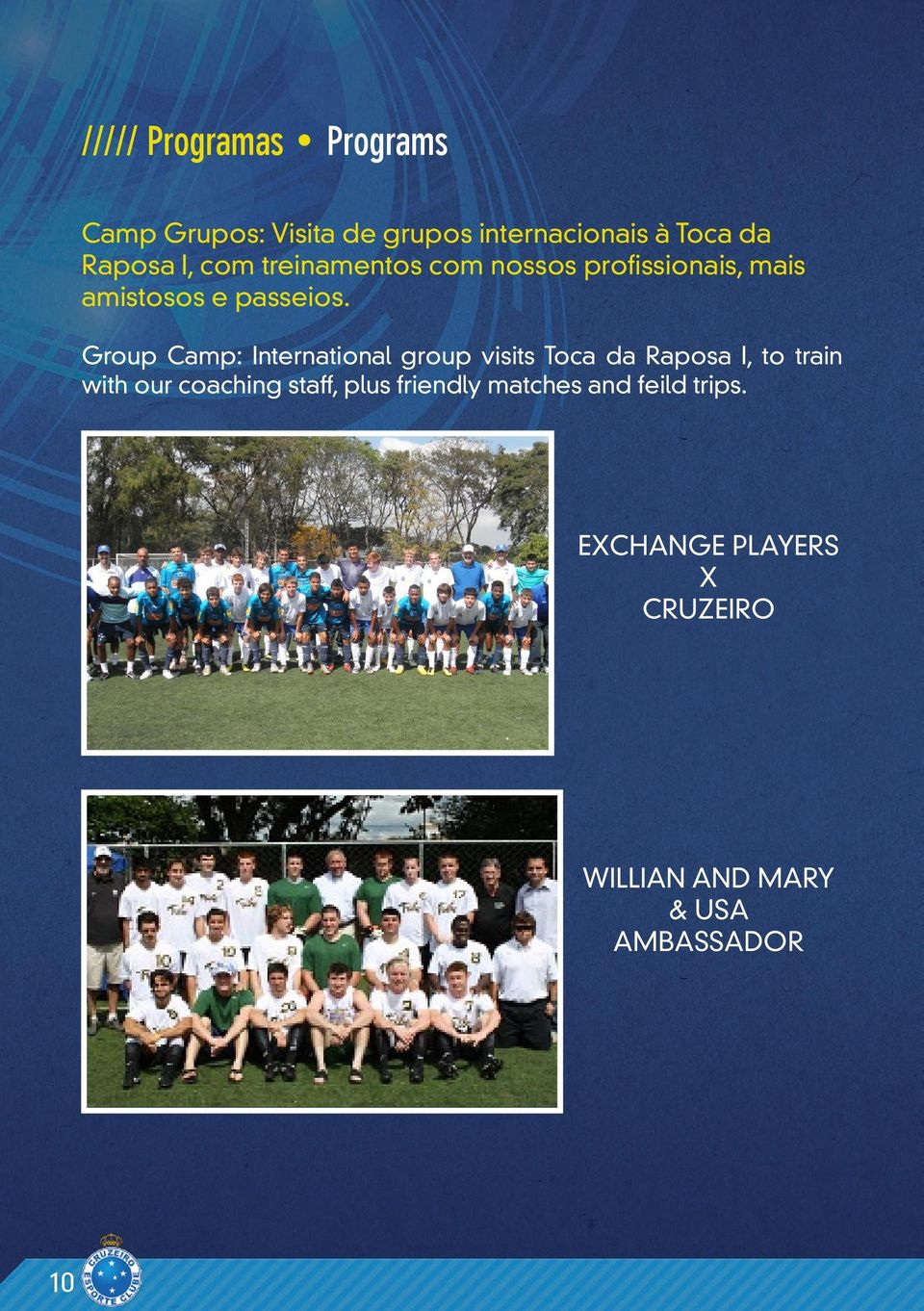 Group Camp: International group visits Toca da Raposa I, to train with our coaching
