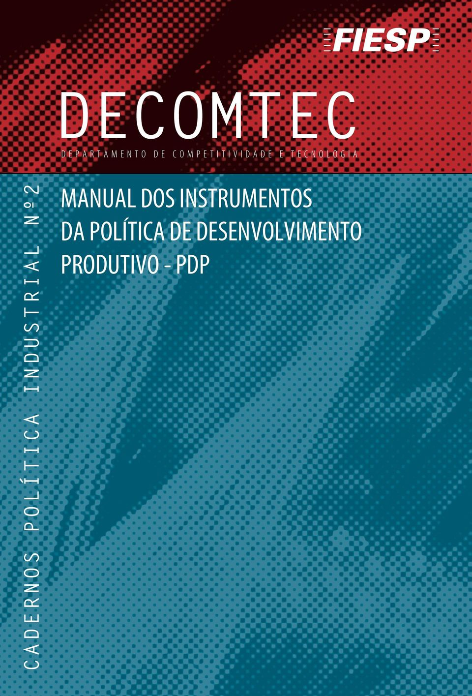 POLÍTICA INDUSTRIAL Nº2 MANUAL DOS