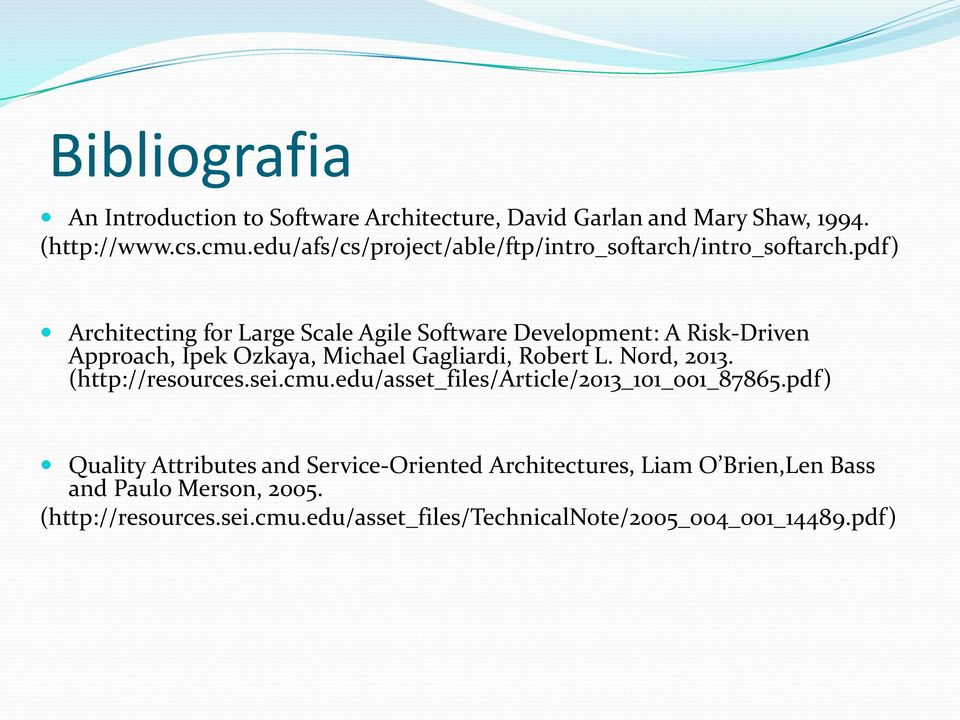 pdf) Architecting for Large Scale Agile Software Development: A Risk-Driven Approach, Ipek Ozkaya, Michael Gagliardi, Robert L. Nord, 2013.