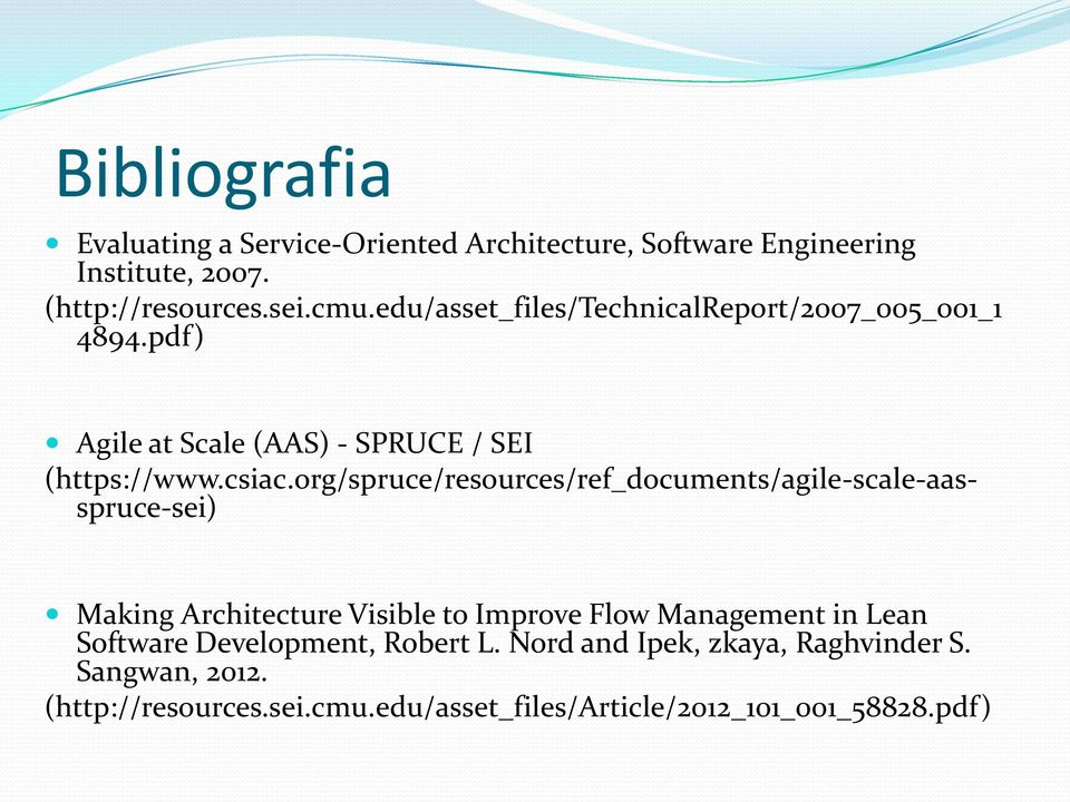 org/spruce/resources/ref_documents/agile-scale-aasspruce-sei) Making Architecture Visible to Improve Flow Management in Lean