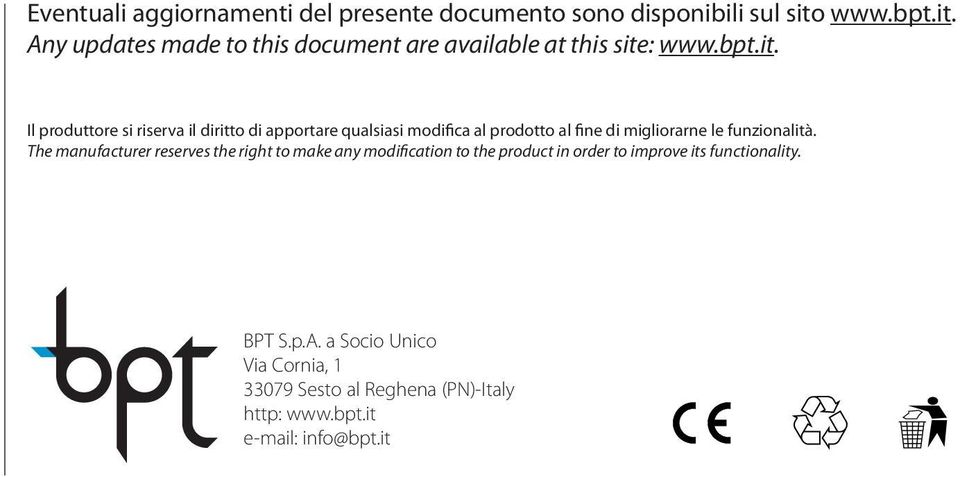 Any updates made to this document are available at this site:  Il produttore si riserva il diritto di apportare qualsiasi