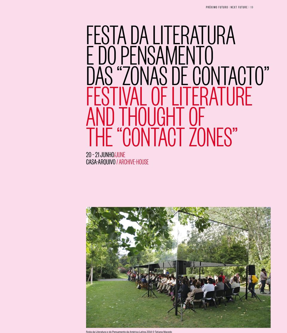 thought of the Contact Zones 20 21 junho/june Casa-Arquivo /