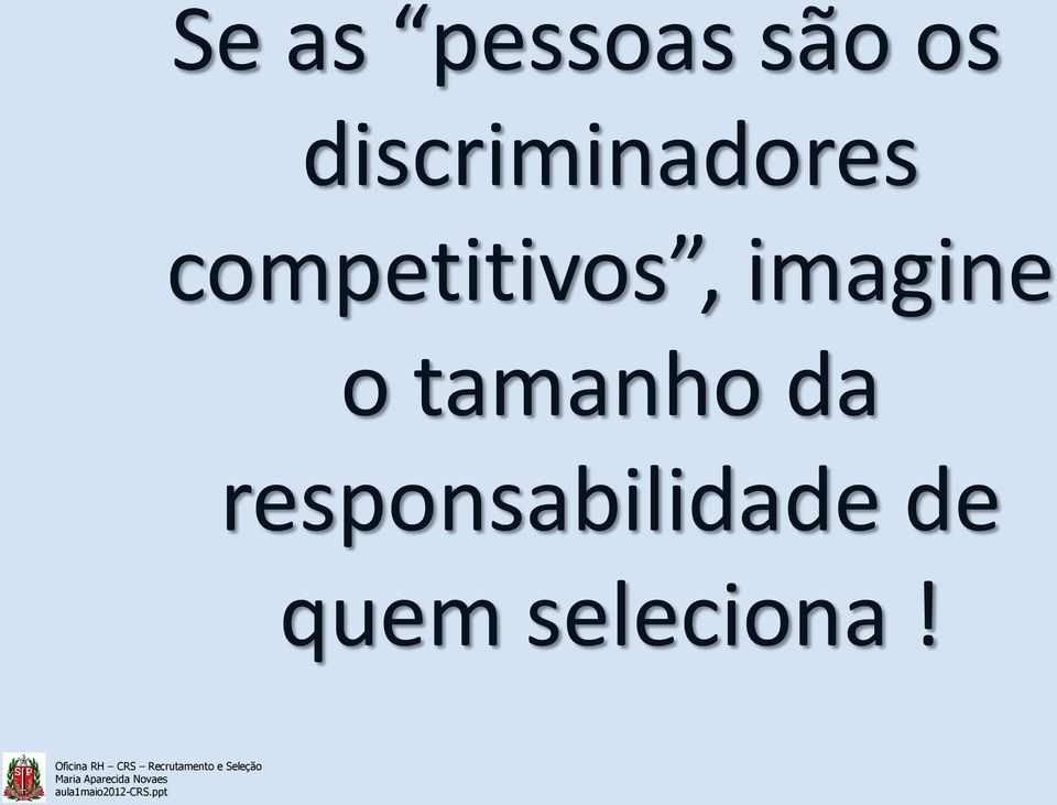 competitivos, imagine o