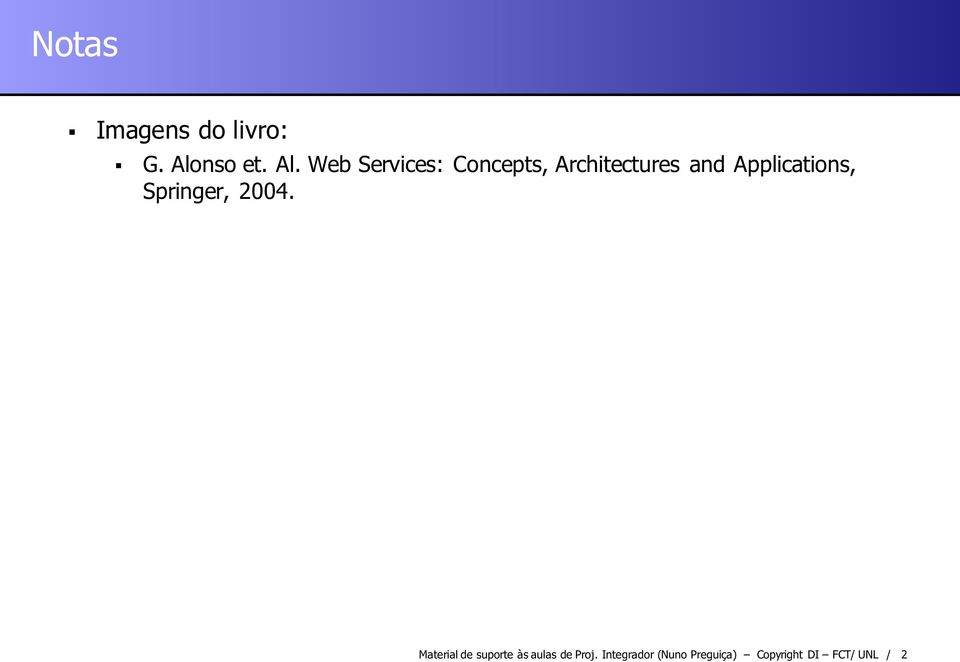 Web Services: Concepts, Architectures and
