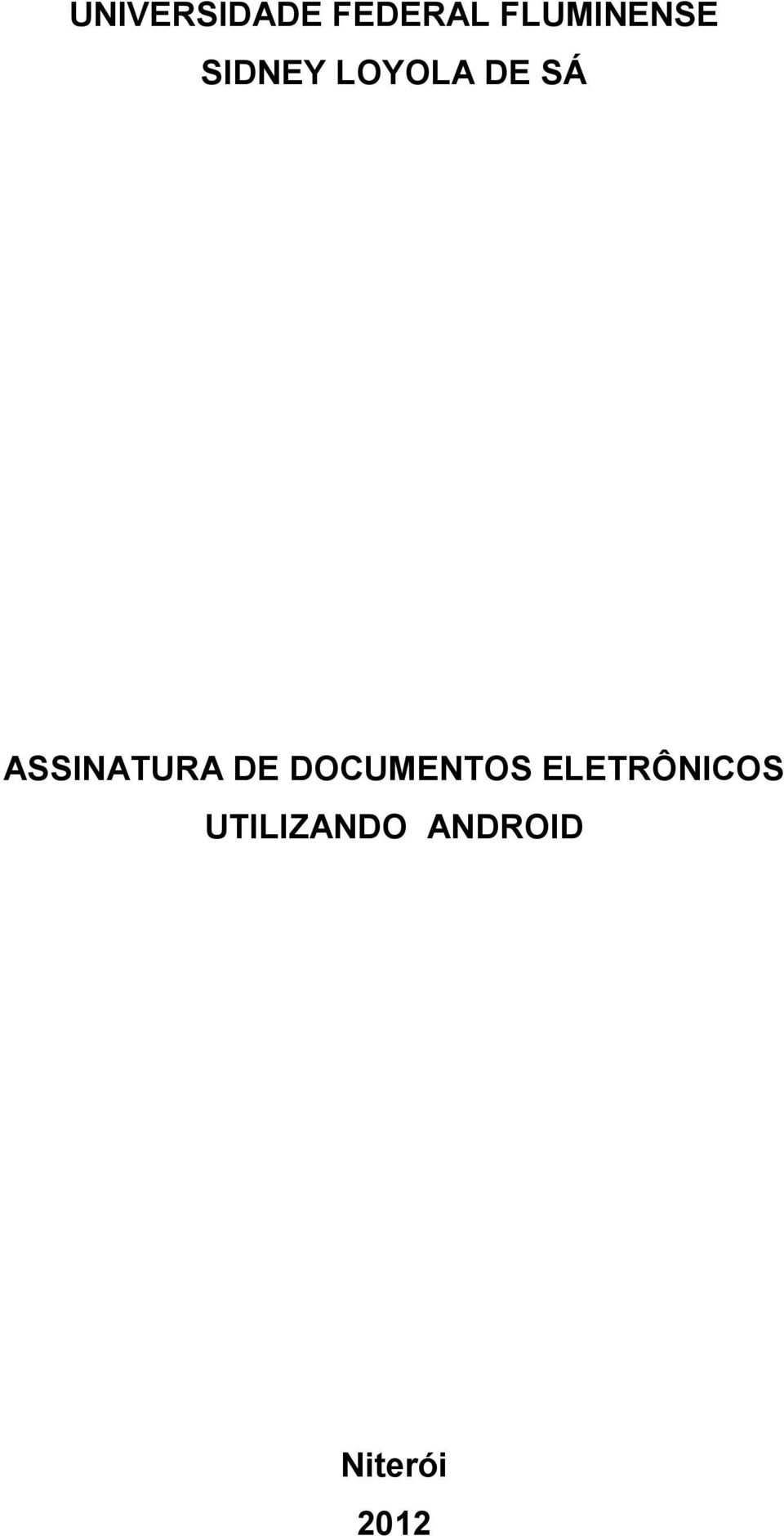 SÁ ASSINATURA DE DOCUMENTOS