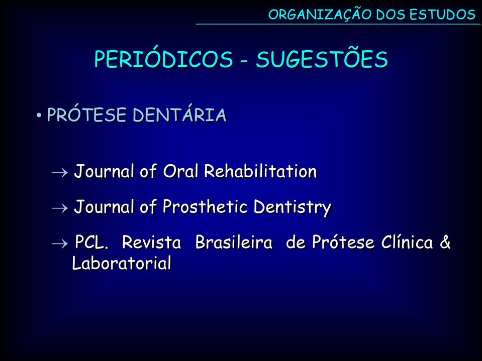 of Prosthetic Dentistry PCL.