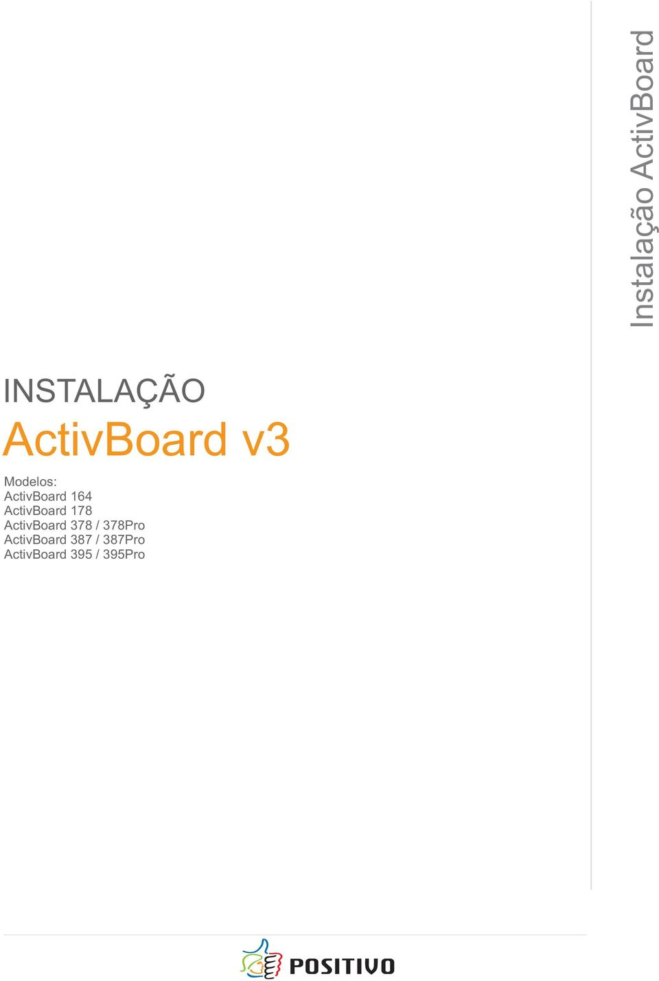 ActivBoard 178 ActivBoard 378 / 378Pro