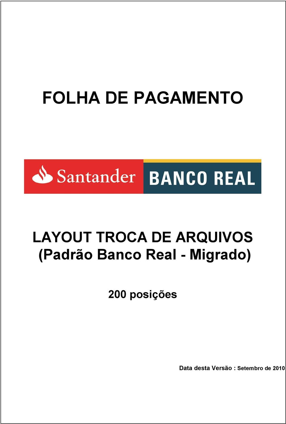 Banco Real - Migrado) 200
