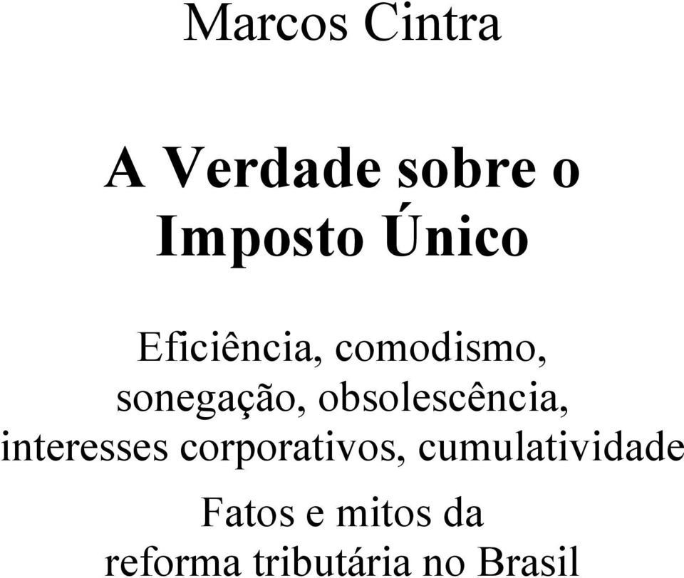 obsolescência, interesses corporativos,