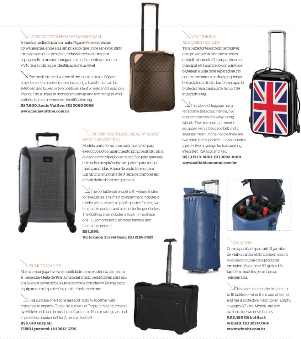 The medium sized version of the iconic suitcase Pégase provides various conveniences, including a handle that can be extended and locked in two positions, silent wheels and a spacious interior.