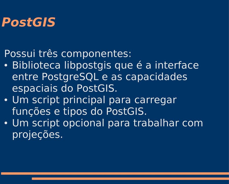 do PostGIS.