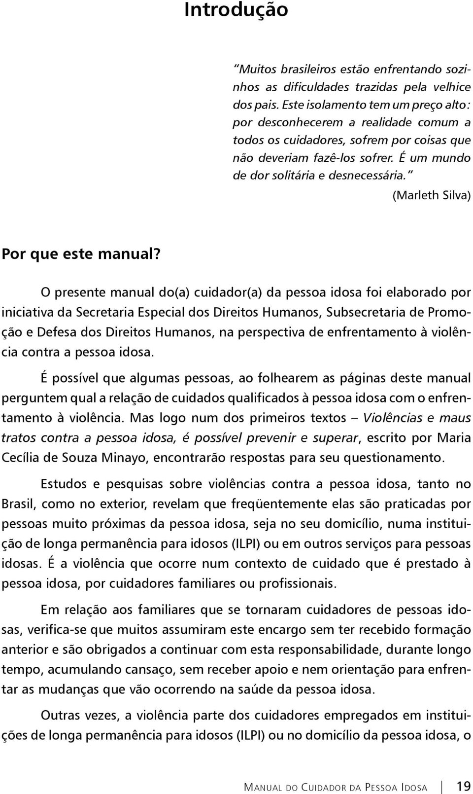 (Marleth Silva) Por que este manual?