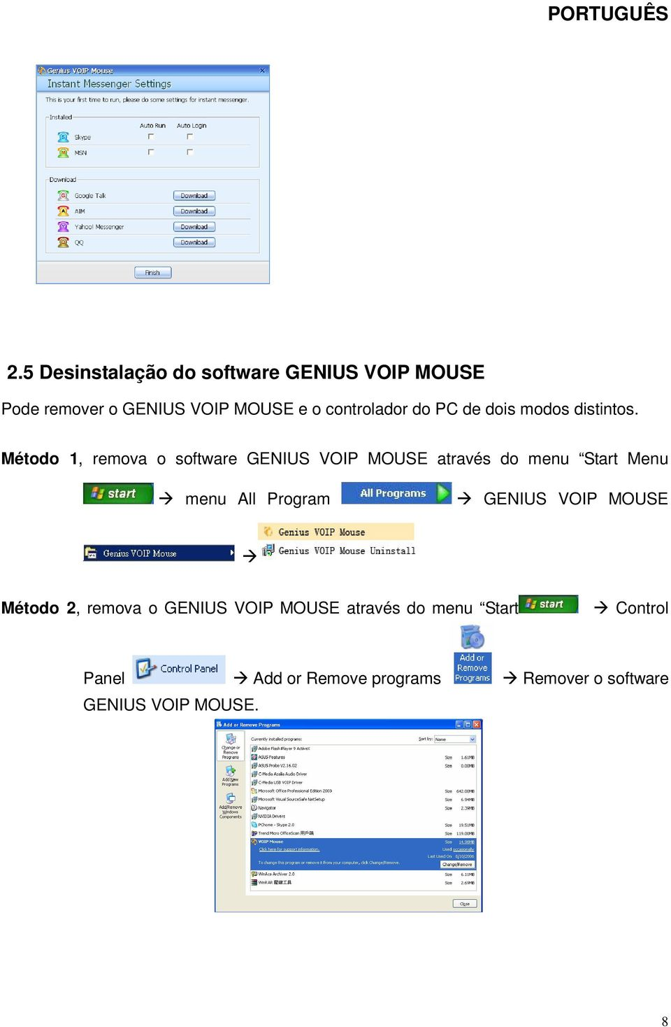 Método 1, remova o software GENIUS VOIP MOUSE através do menu Start Menu menu All Program