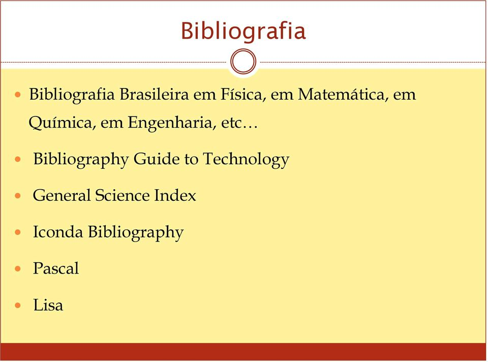 Engenharia, etc Bibliography Guide to