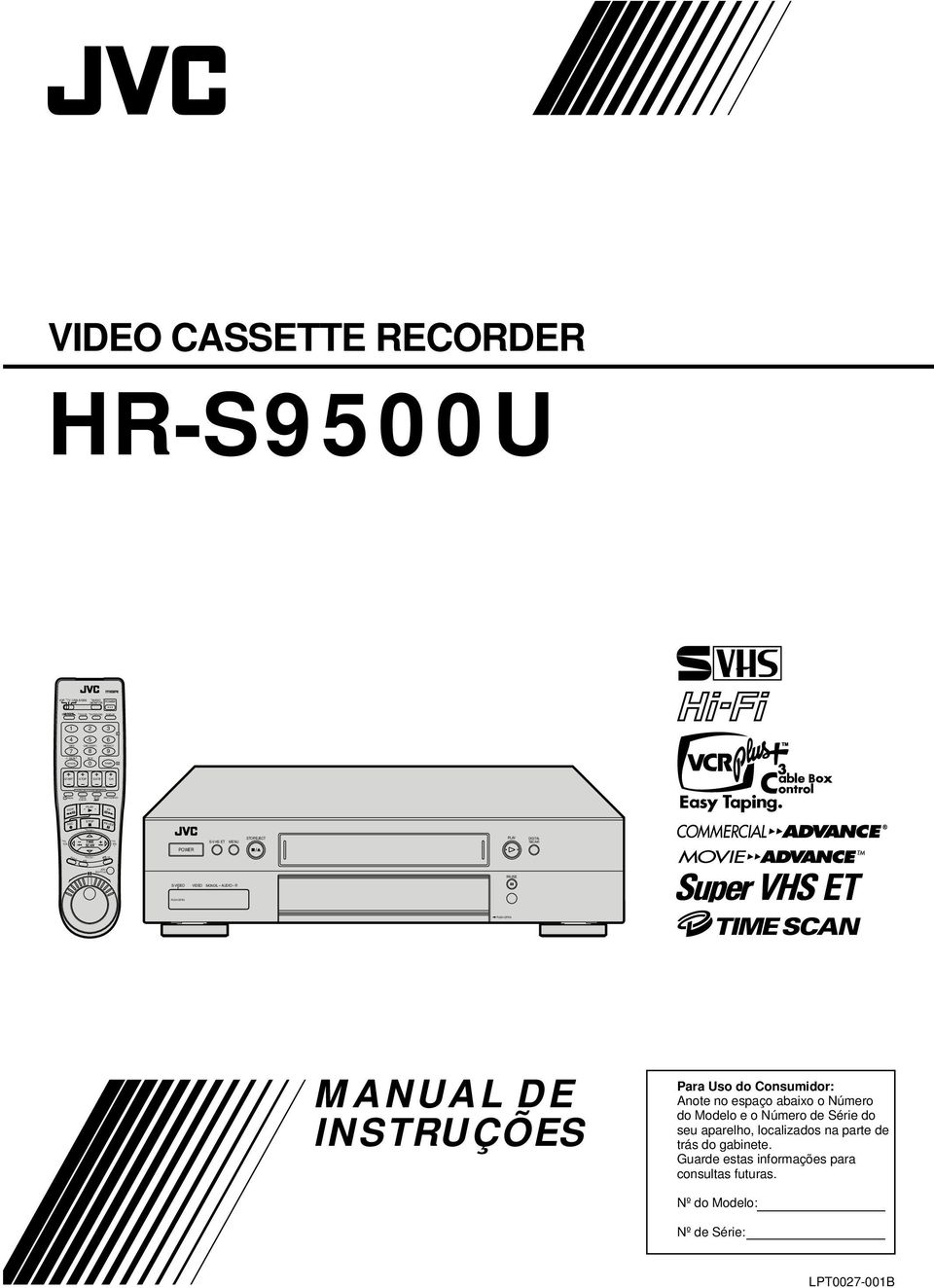 6 REW FF REC PAUSE TIME SCAN POWER S-VHS ET STOP/EJECT PLAY DIGITAL TBC/NR JOG/ SHUTTLE PAUSE S-VIDEO VIDEO (MONO)L AUDIO R MANUAL DE INSTRUÇÕES Para Uso do