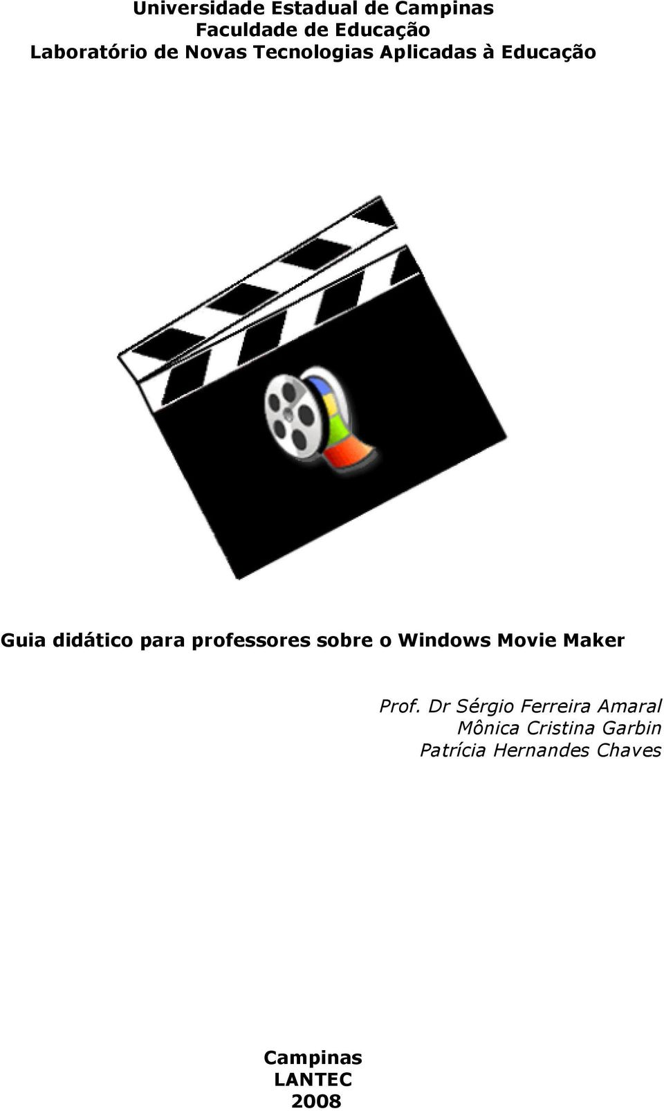 professores sobre o Windows Movie Maker Prof.