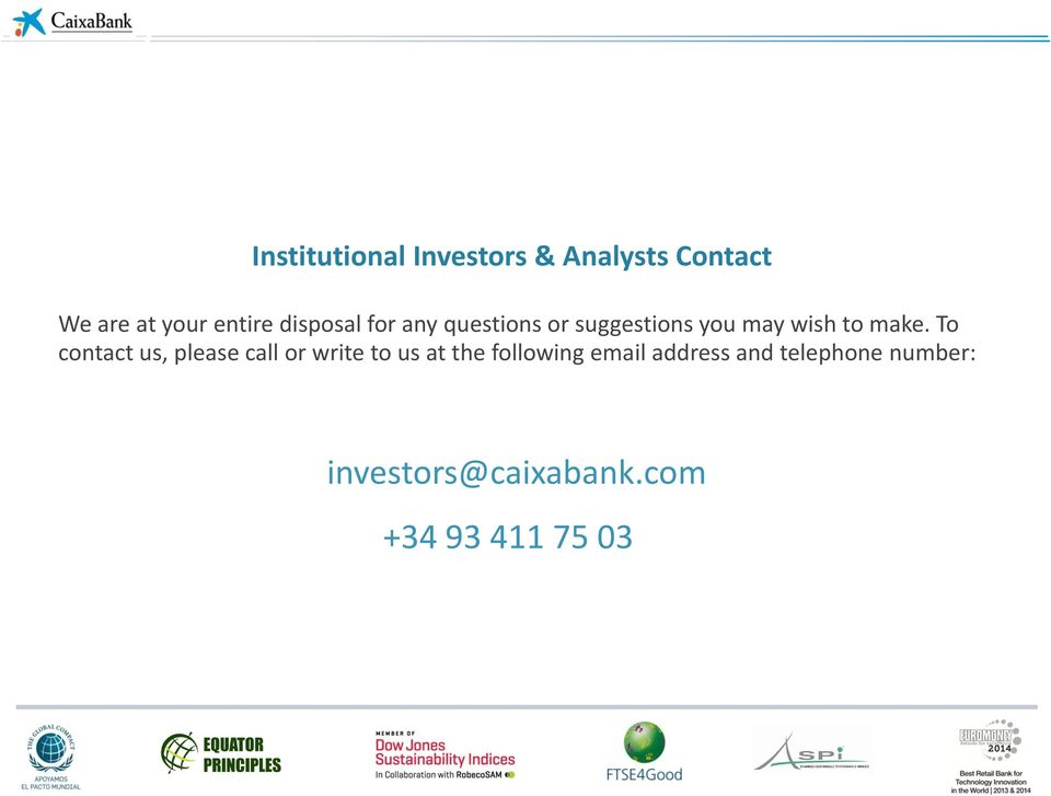 To contact us, please call or write to us at the following email