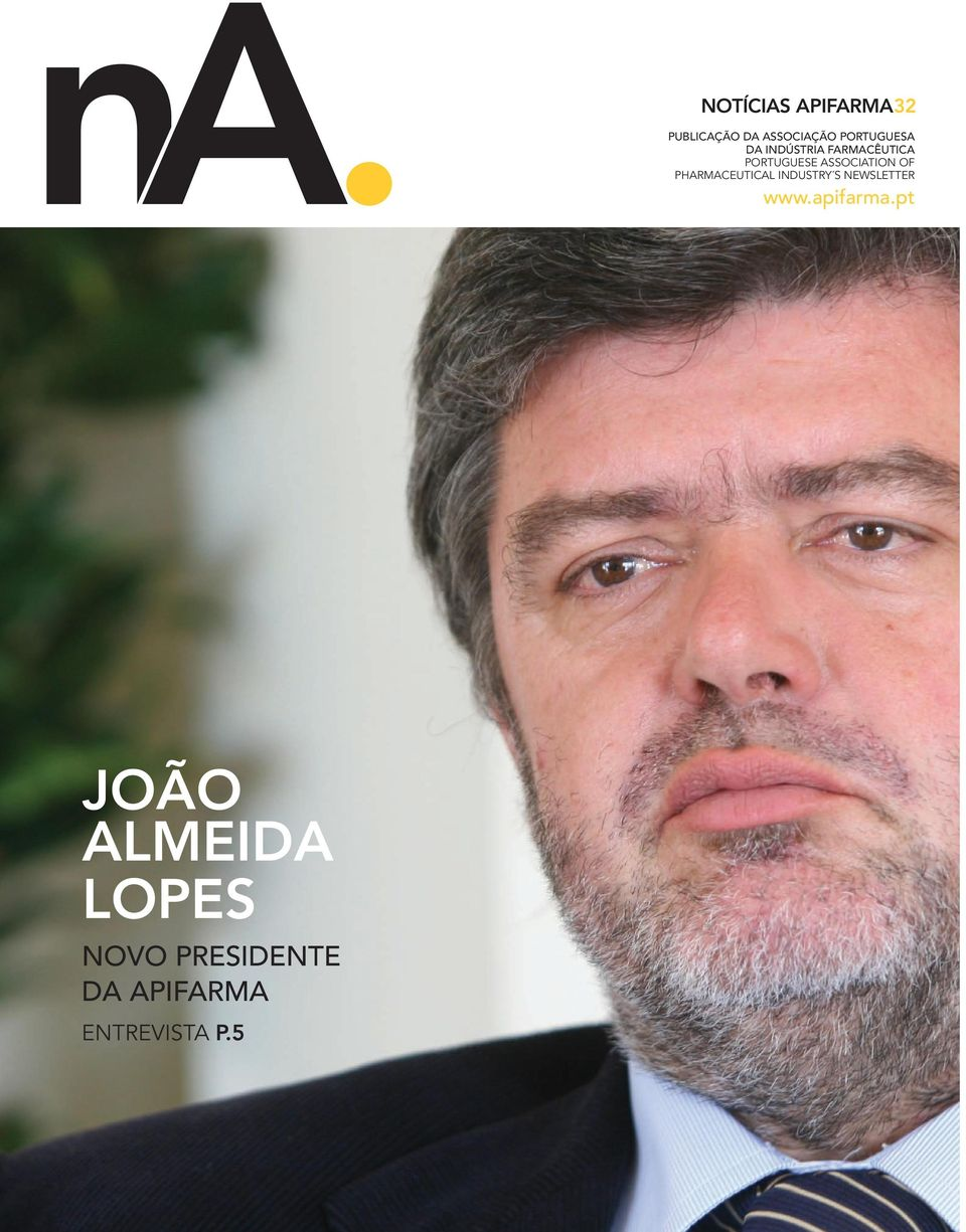 PHARMACEUTICAL INDUSTRY S NEWSLETTER www.apifarma.