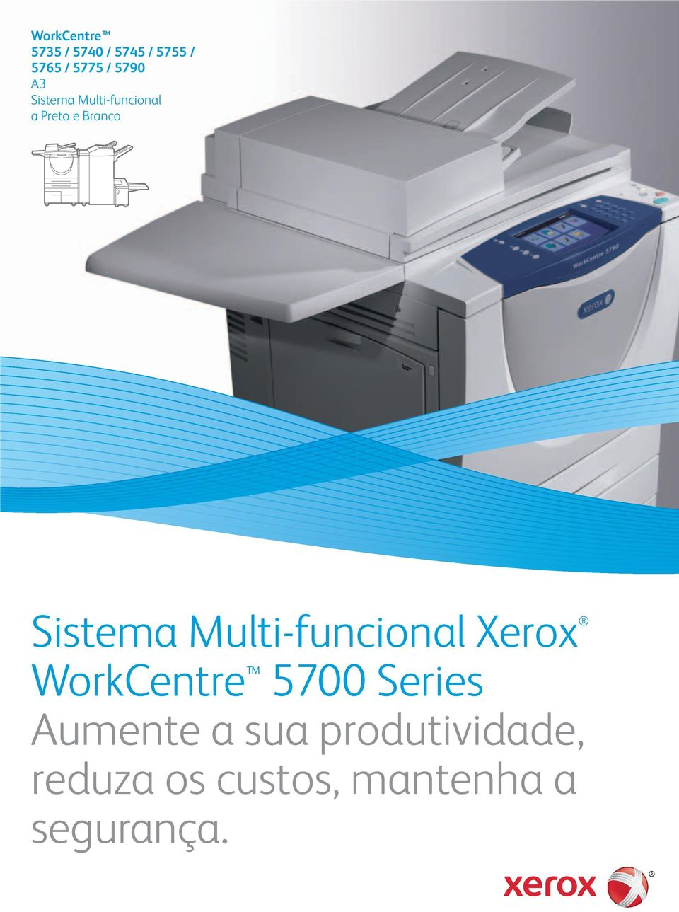 Sistema Multi-funcional Xerox WorkCentre 5700 Series