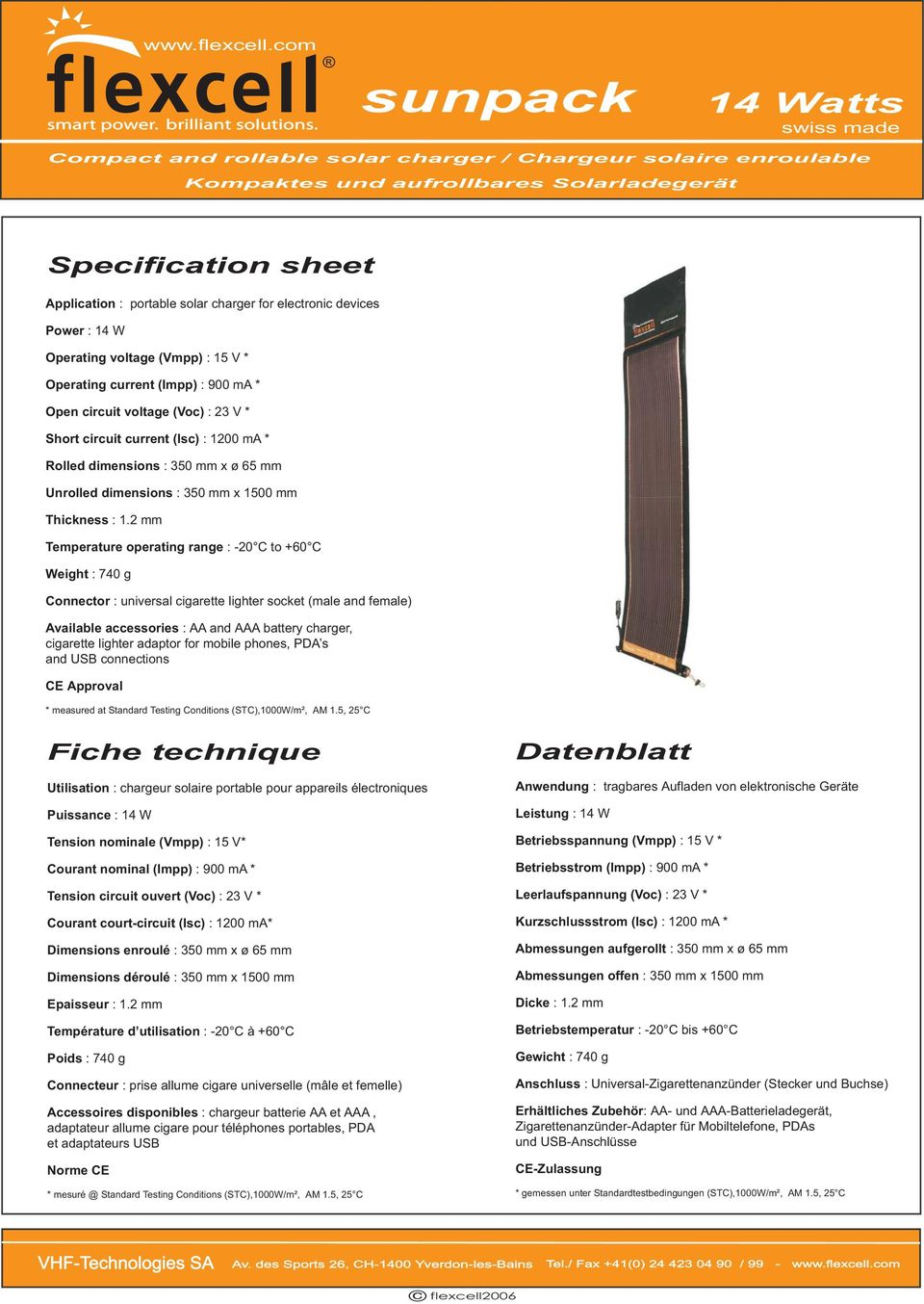 Unrolled dimensions : 350 mm x 1500 mm Thickness : 1.