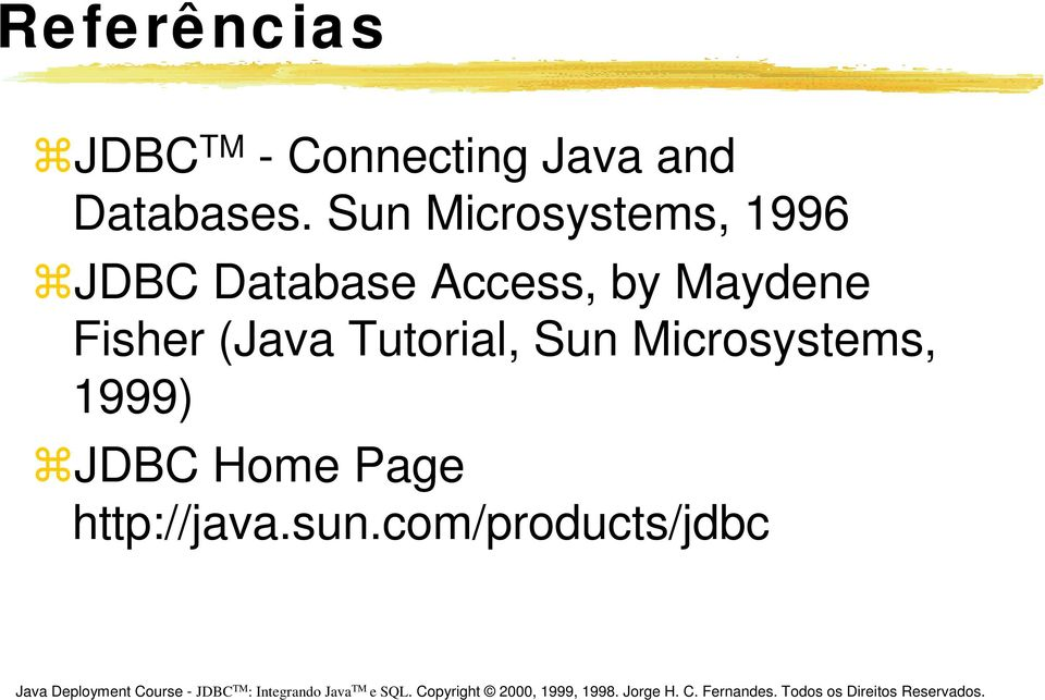 Sun Microsystems, 1996 JDBC Database Access, by