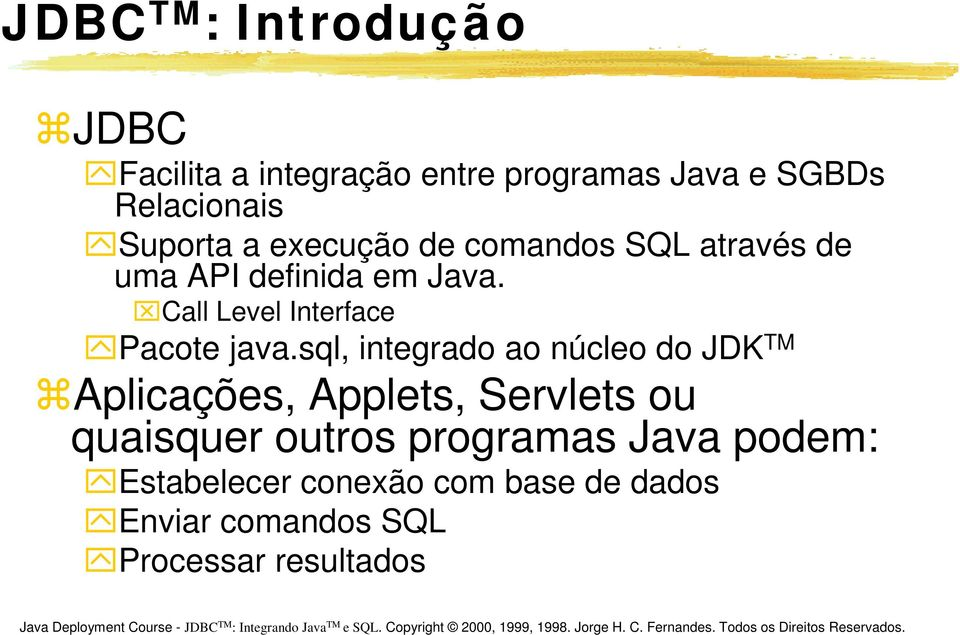 Call Level Interface Pacote java.