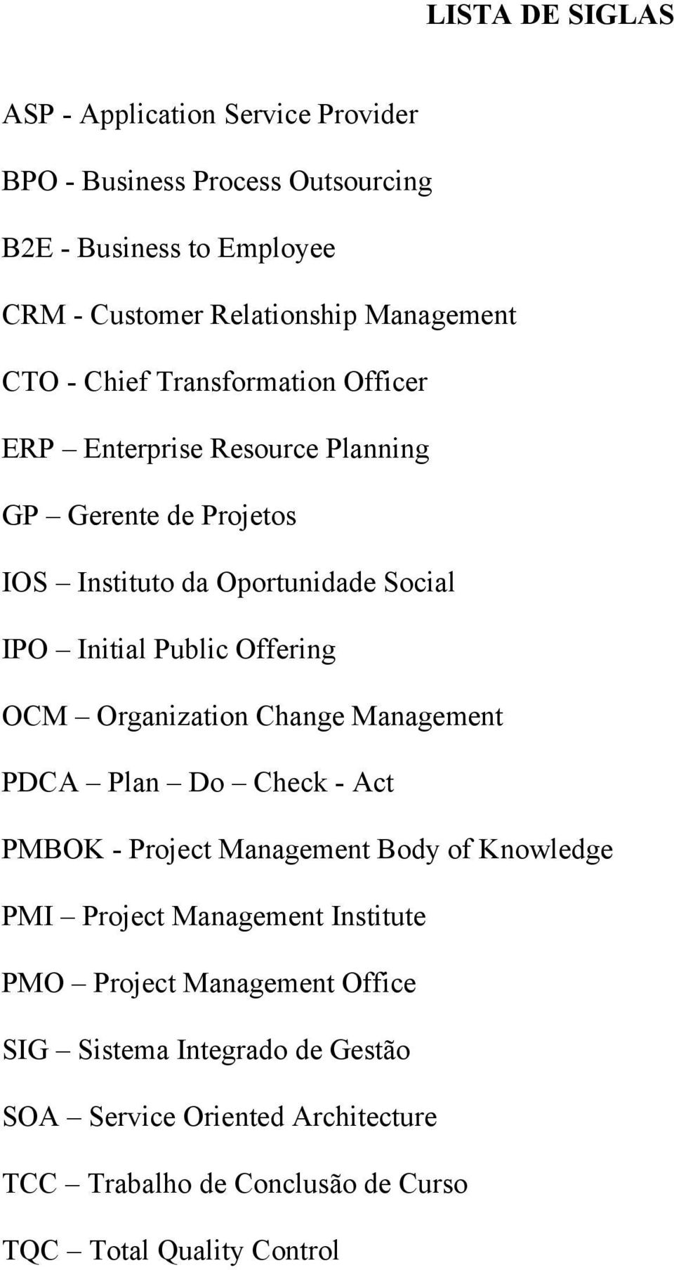 Public Offering OCM Organization Change Management PDCA Plan Do Check - Act PMBOK - Project Management Body of Knowledge PMI Project Management