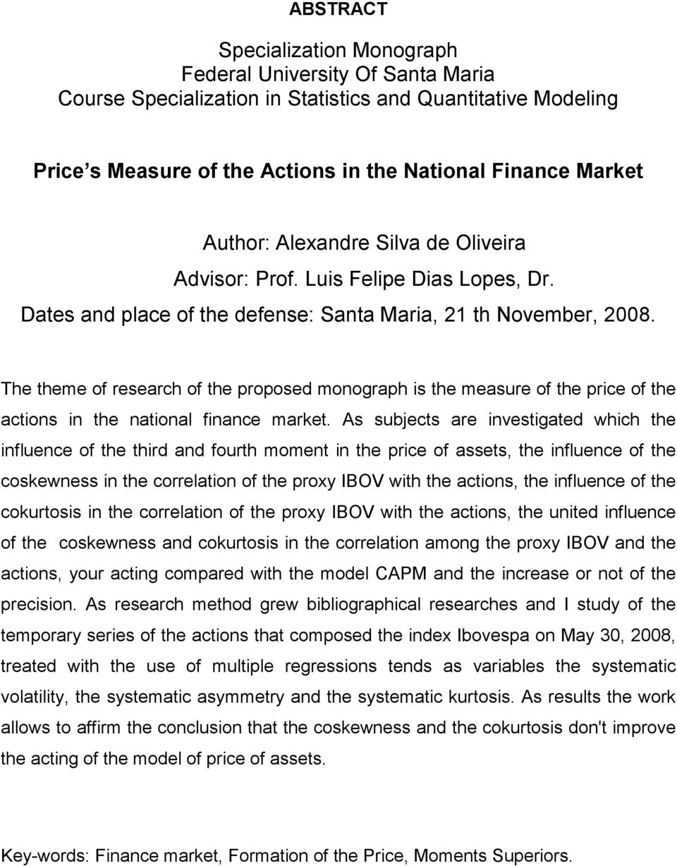The theme of research of the proposed monograph is the measure of the price of the actions in the national finance market.