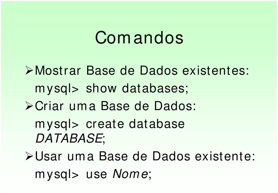 show databases;!
