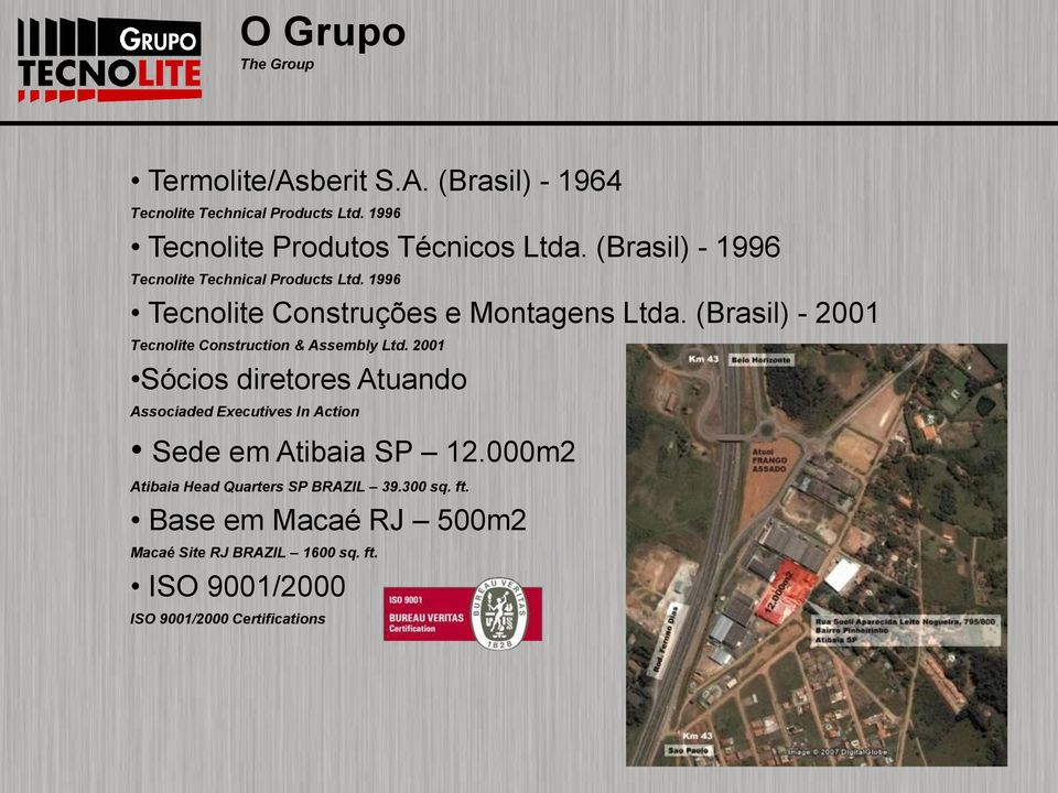 (Brasil) - 2001 Tecnolite Construction & Assembly Ltd.