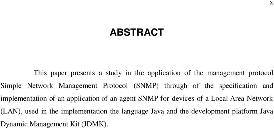 of an application of an agent SNMP for devices of a Local Area Network (LAN), used in the