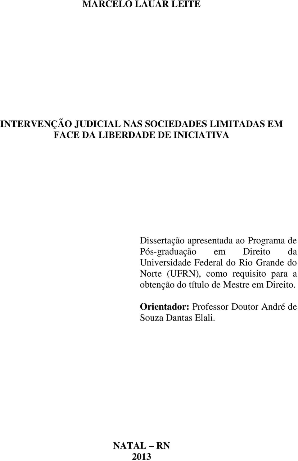 Universidade Federal do Rio Grande do Norte (UFRN), como requisito para a obtenção do