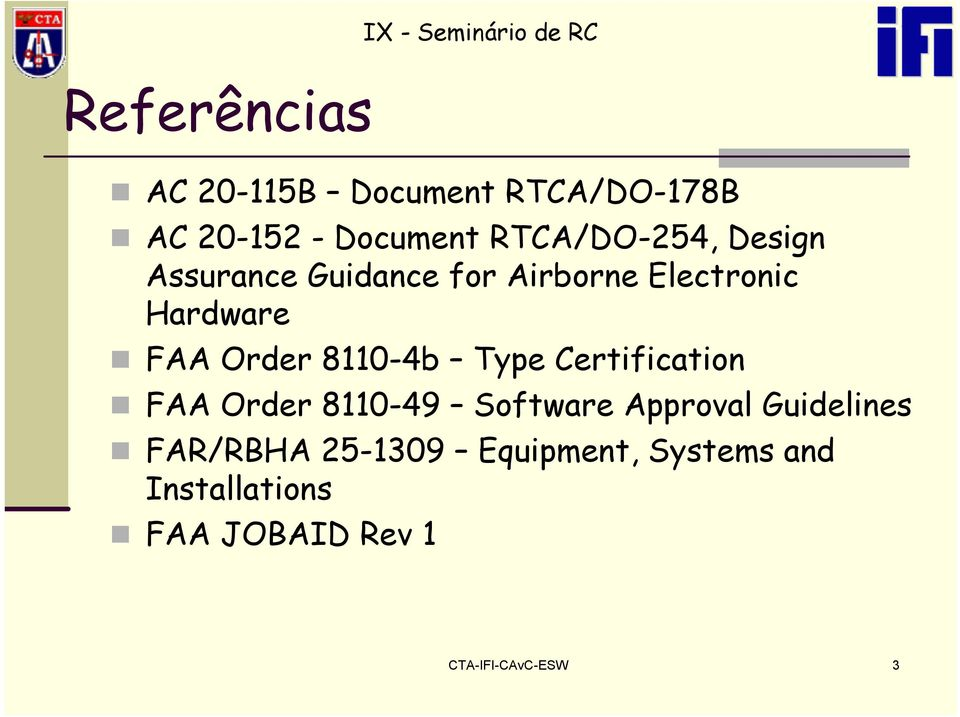 Order 8110-4b Type Certification FAA Order 8110-49 Software Approval