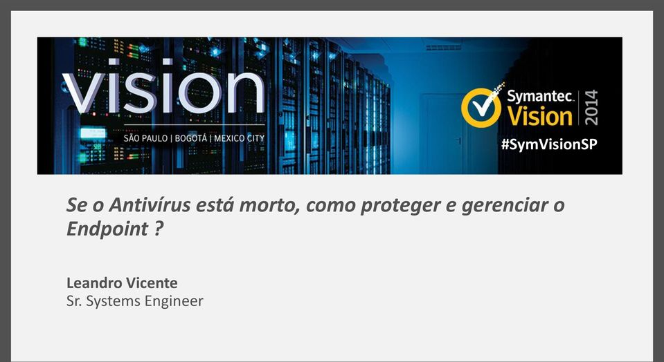 gerenciar o Endpoint?