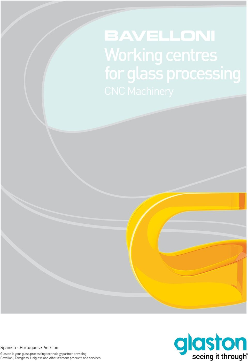 Glaston is your glass processing technology partner