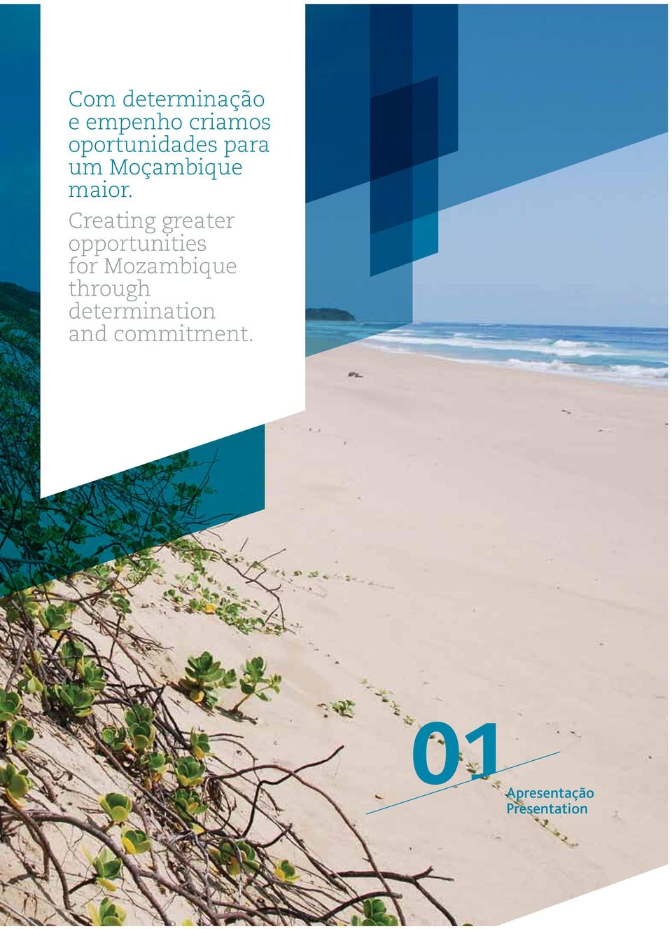 Creating greater opportunities for Mozambique
