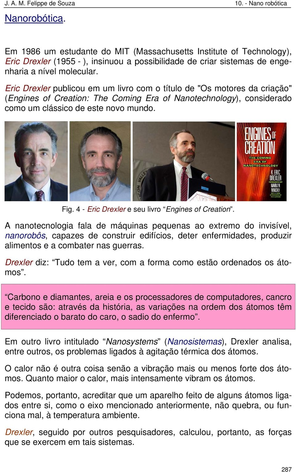 4 - Eric Drexler e seu livro Engines of Creation.