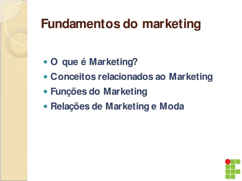 Marketing Funções do
