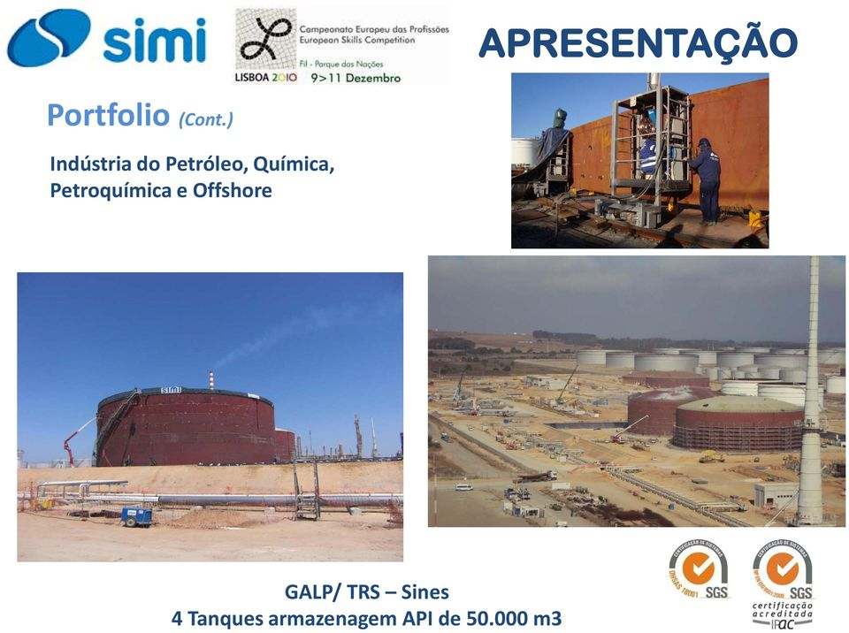 Offshore GALP/ TRS Sines 4