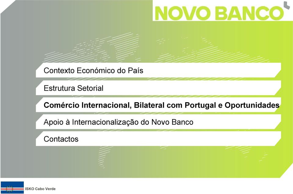 Bilateral com Portugal e Oportunidades