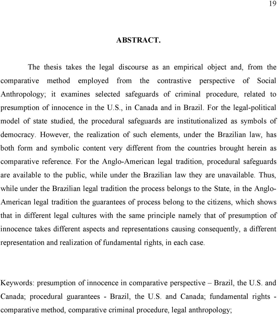 criminal procedure, related to presumption of innocence in the U.S., in Canada and in Brazil.