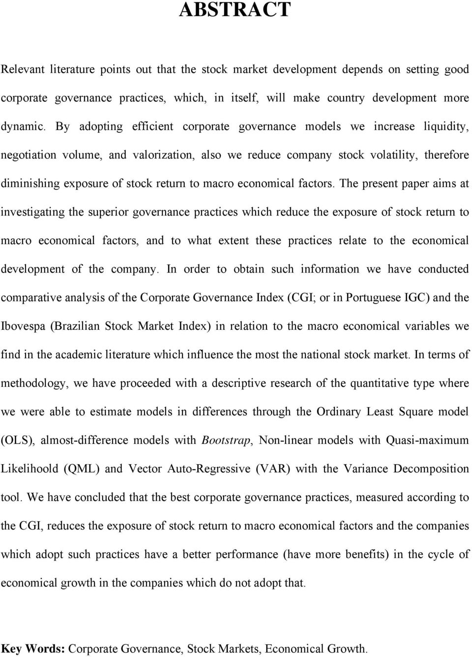 to macro economical factors.
