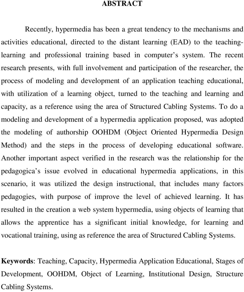 The recent research presents, with full involvement and participation of the researcher, the process of modeling and development of an application teaching educational, with utilization of a learning