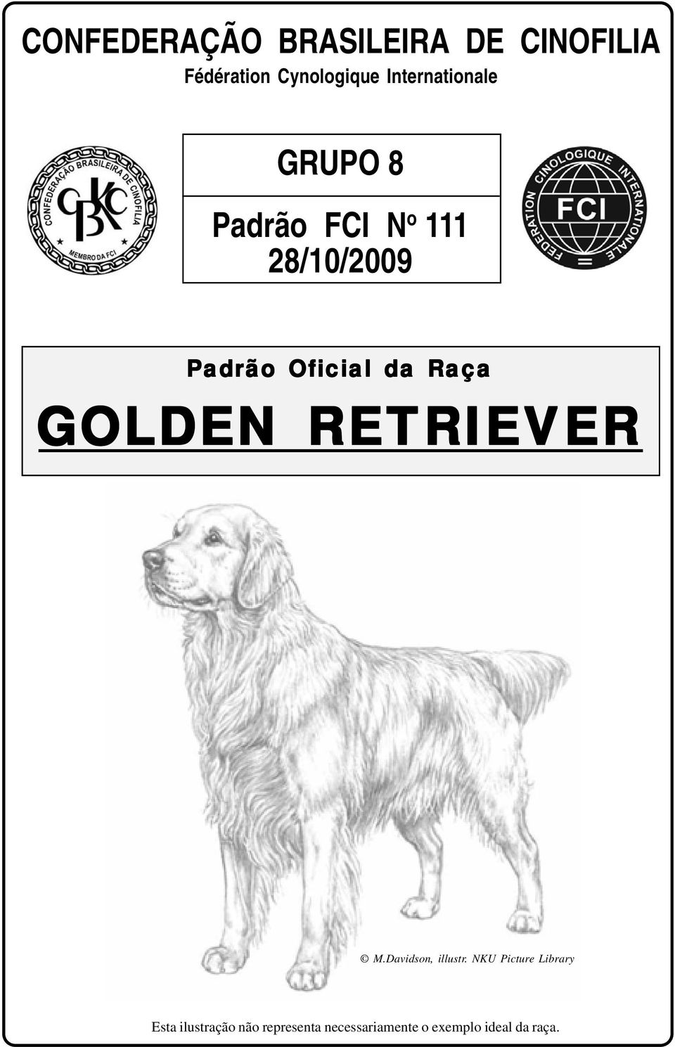 Oficial da Raça GOLDEN RETRIEVER M.Davidson, illustr.