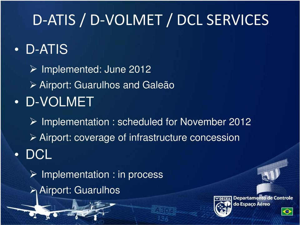 scheduled for November 2012 Airport: coverage of