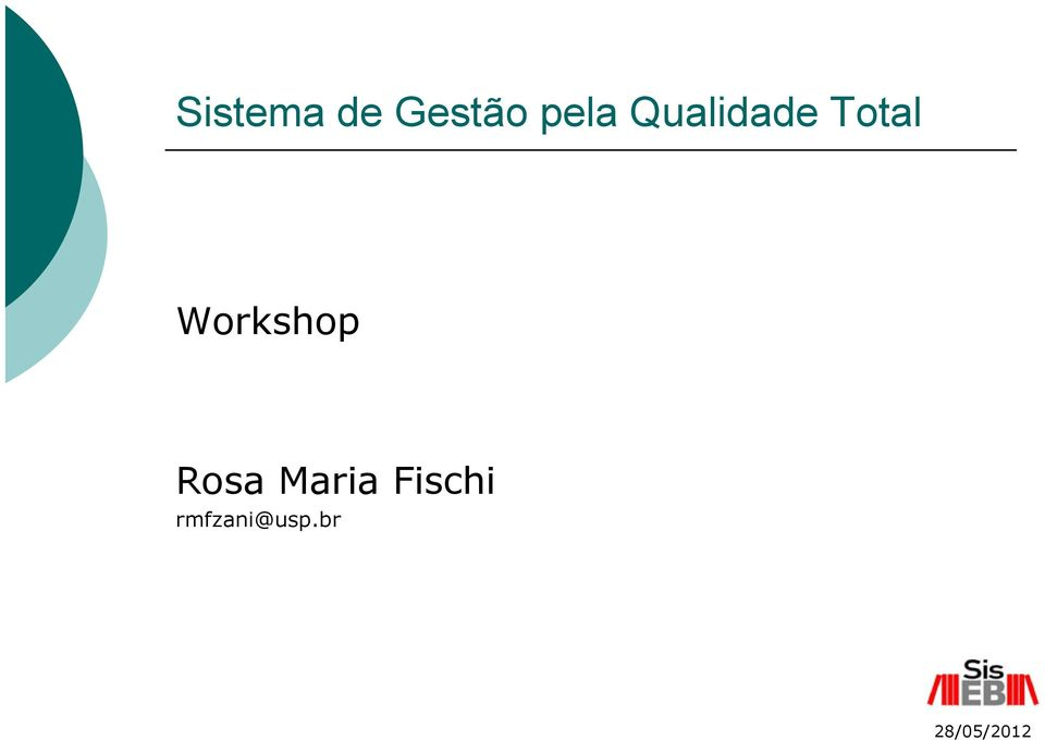 Total Workshop Rosa