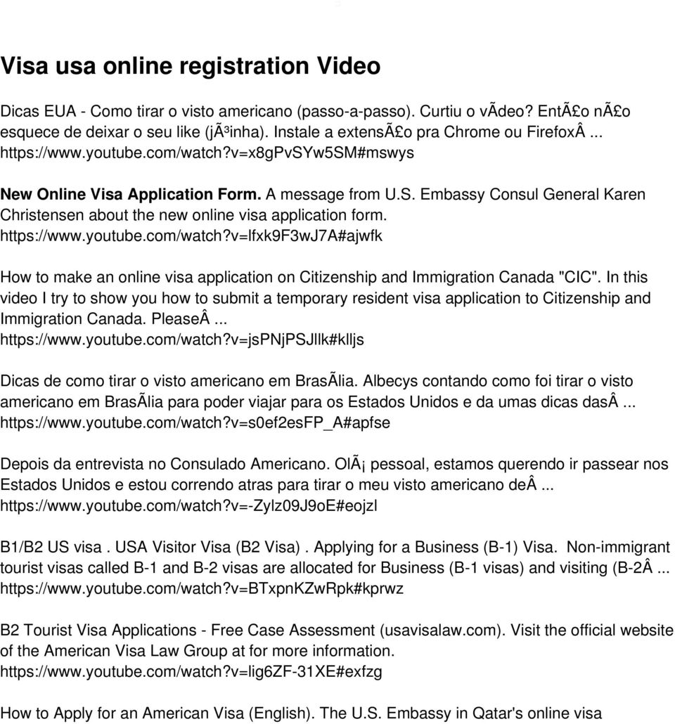 Embassy Consul General Karen Christensen about the new online visa application form. https://www.youtube.com/watch?