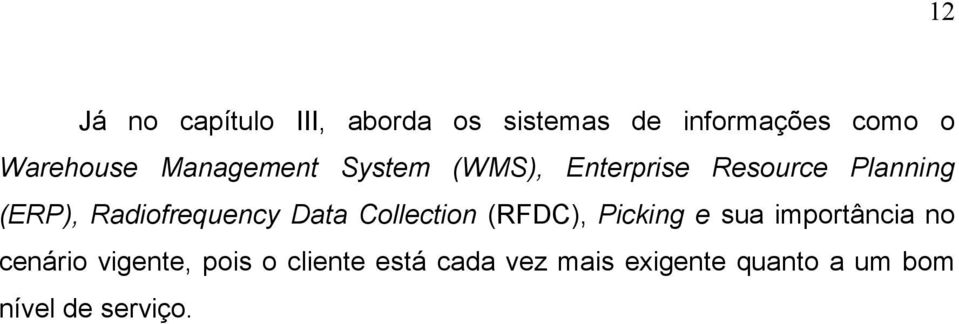 Radiofrequency Data Collection (RFDC), Picking e sua importância no