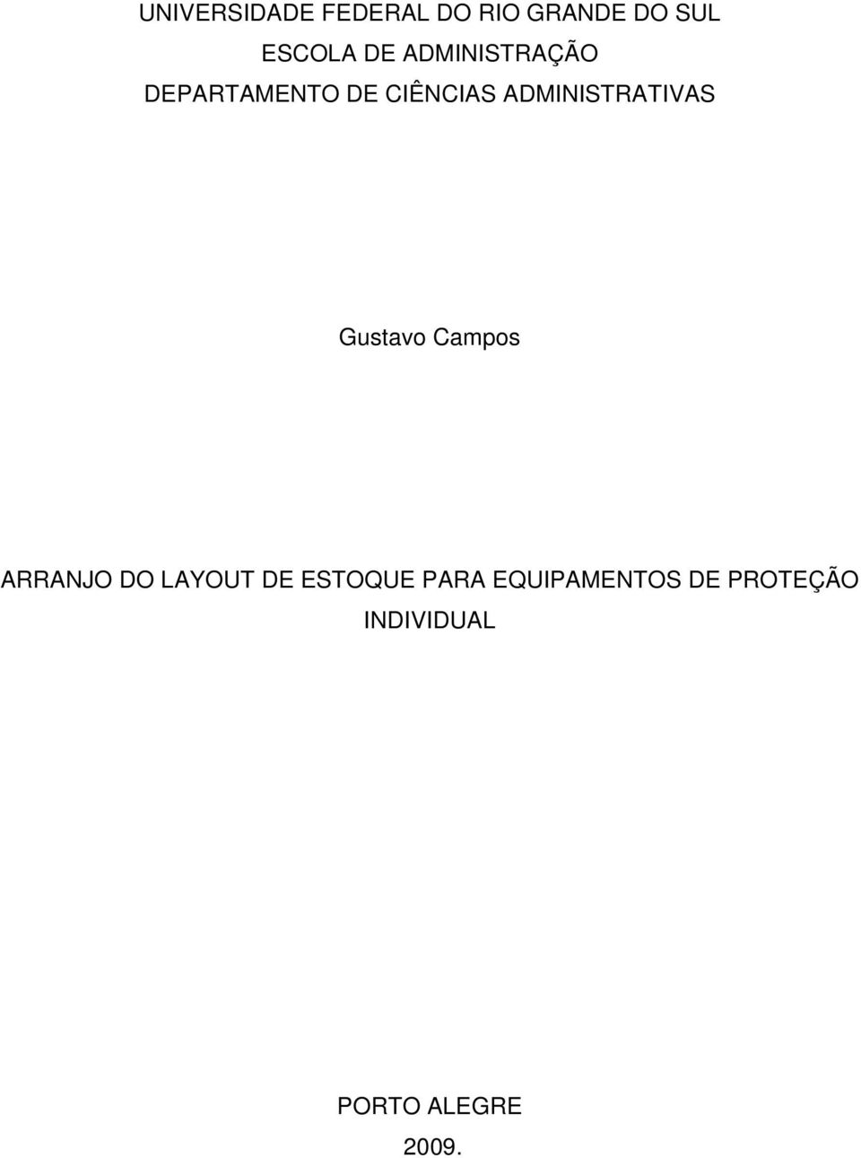 ADMINISTRATIVAS Gustavo Campos ARRANJO DO LAYOUT DE