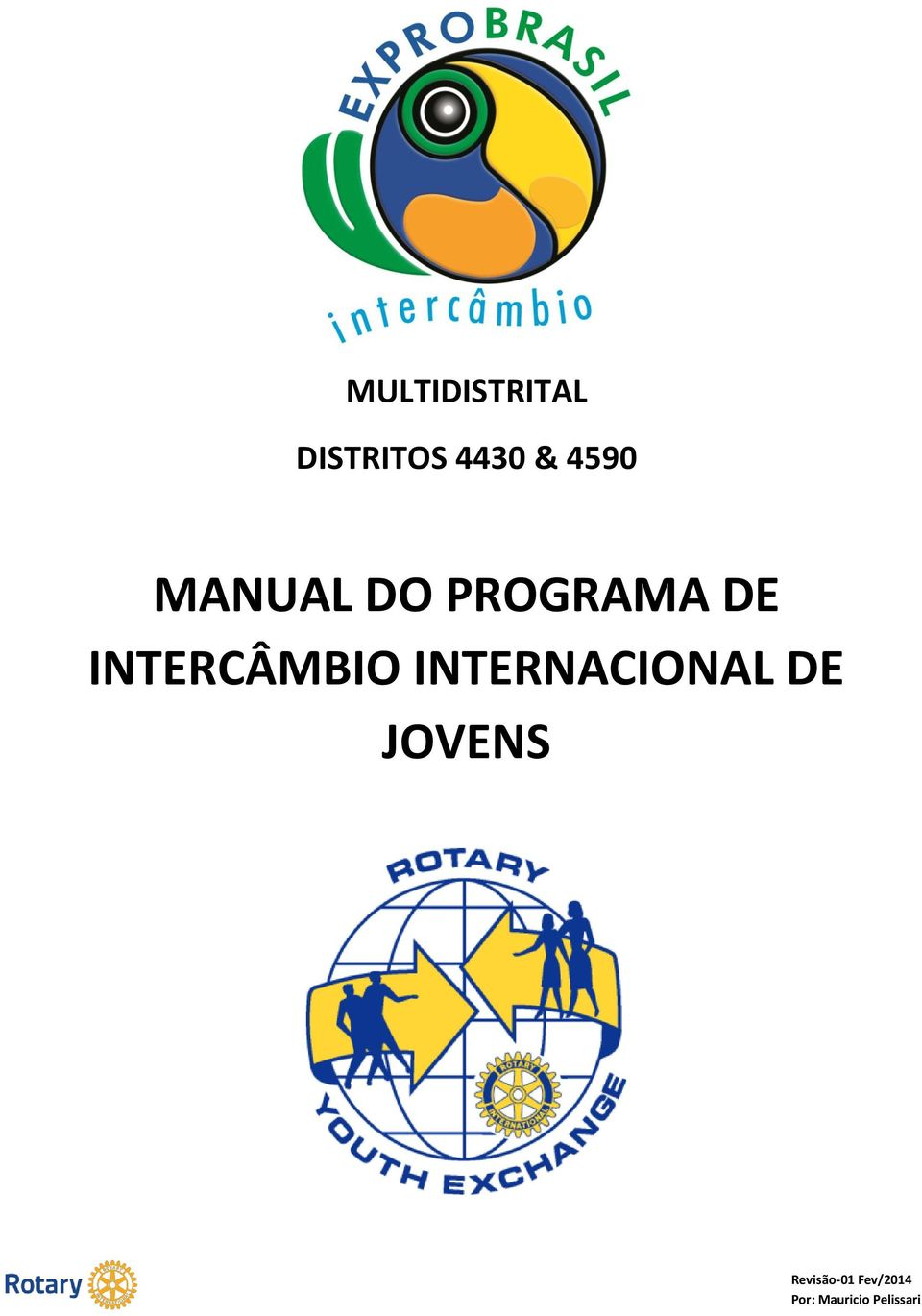 INTERCÂMBIO INTERNACIONAL DE